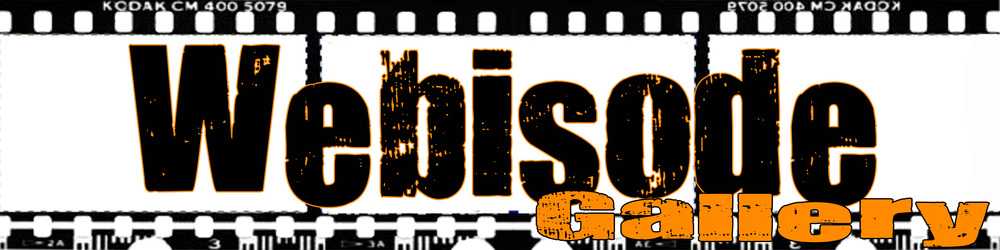 Webisode Gallery.jpg