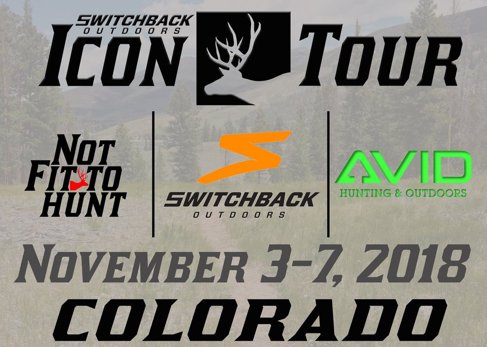 We are excited to be colaborating with Not Fit To Hunt and Avid Hunting & Outdoors on the Colorado leg of the Icon Tour. Be sure to go check both this awesome companies out!