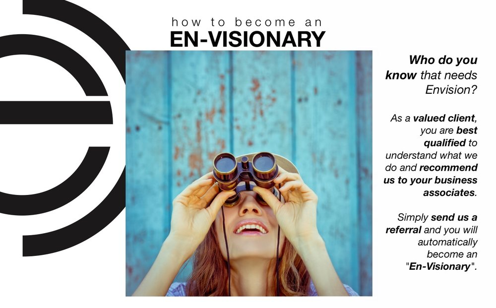 refer a client to us … become an En-Visionary member