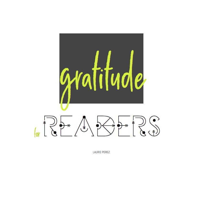 gratitude for readers