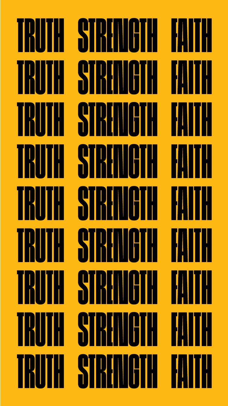 Truth strength faith.jpg