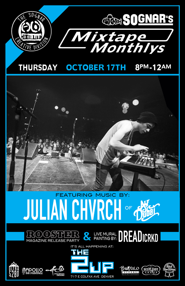 so-gnar_MixtapeMonthly_poster_JULIAN_CHVRCH_web.jpg