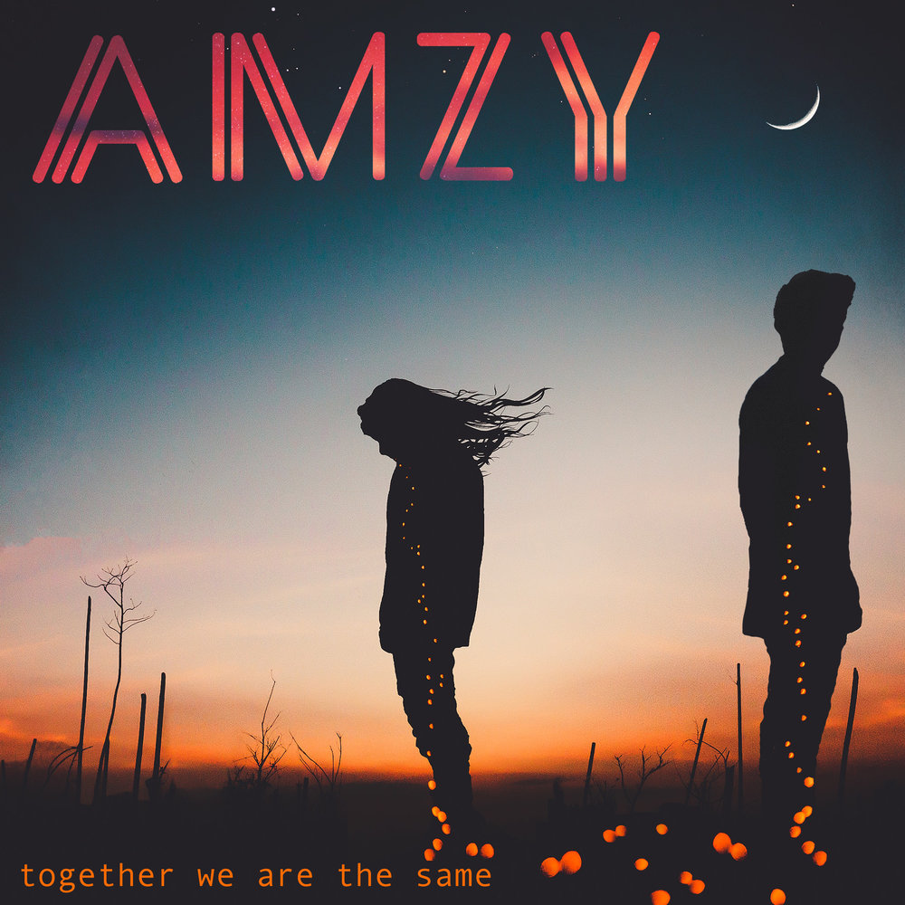 AMZY - Together We Are The Same Single 2018