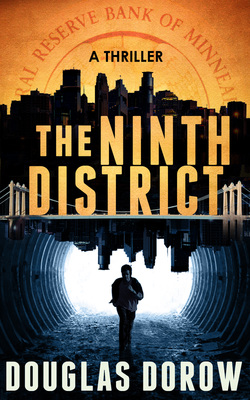 Thriller novel The Ninth District by Douglas Dorow