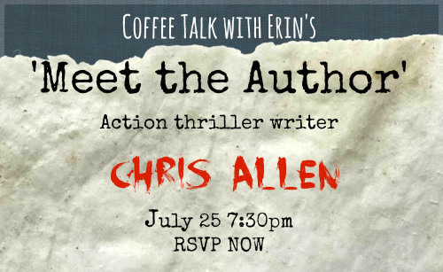 Meet the Author on 25 July at the Coffee Talk With Erin blog: Bookgirloz