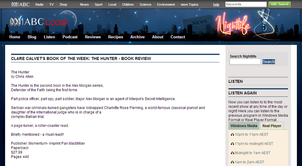 Chris Allen thriller writer's best-selling action novel Hunter is reviewed on Tony Delroy's Nightlife program,  ABC Local Radio.