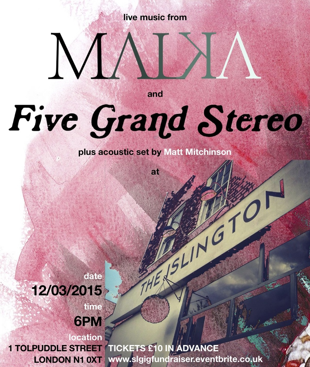 The Islington - Five Grand Stereo & Malka