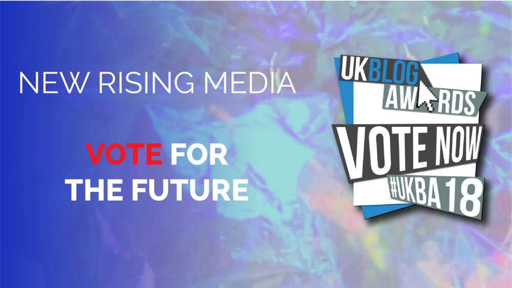 vote for new rising media uk blog awards 2018