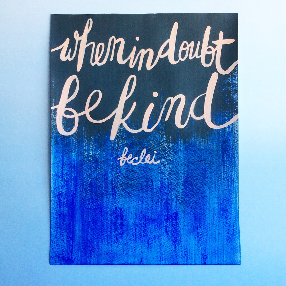 be kind — words & art by beclei