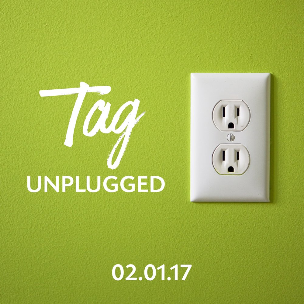 Tag_unplugged