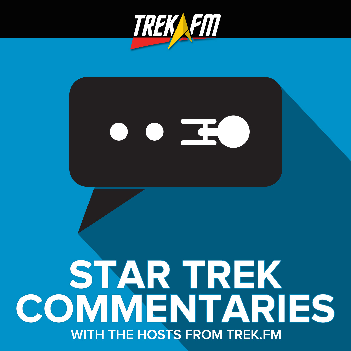Star Trek Commentary Tracks: A Trek.fm Podcasts Collection