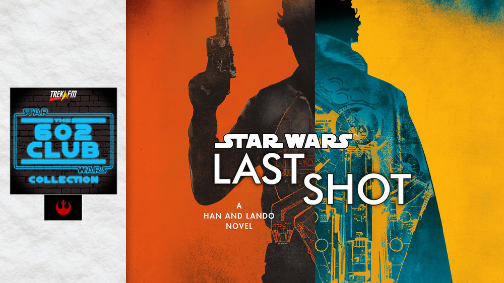 Star Wars: Last Shot. We discuss the structure, Han, the writing style, Lando, Kaasha, L3, the main villain, random tidbits and our ratings.