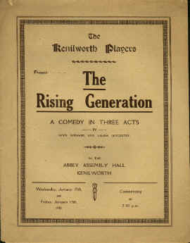 The Kenilworth Players' first production - The Rising Generation by Wyn Weaver and Laura Leycester.