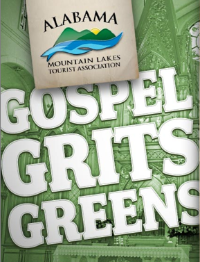 alabama mountain lakes association, Gospel, Grits, and Greens