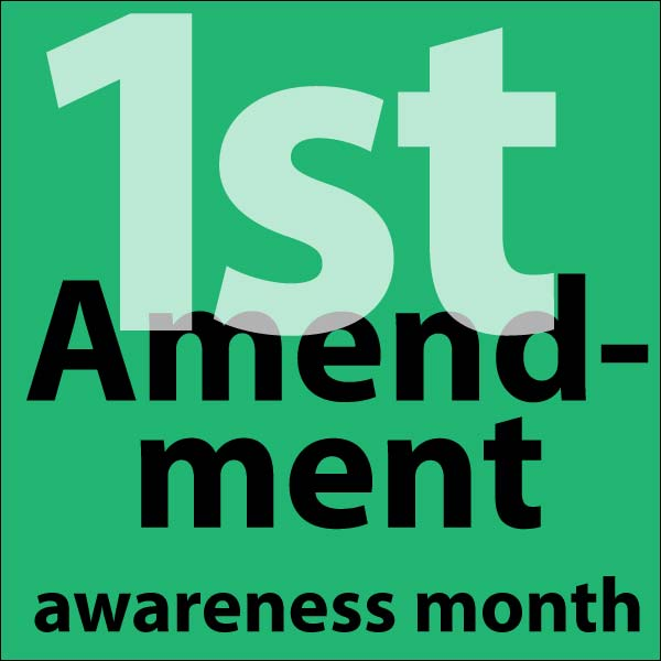 1st amendment awareness month