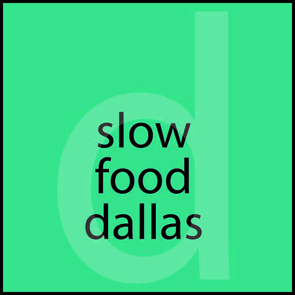 slow food dallas