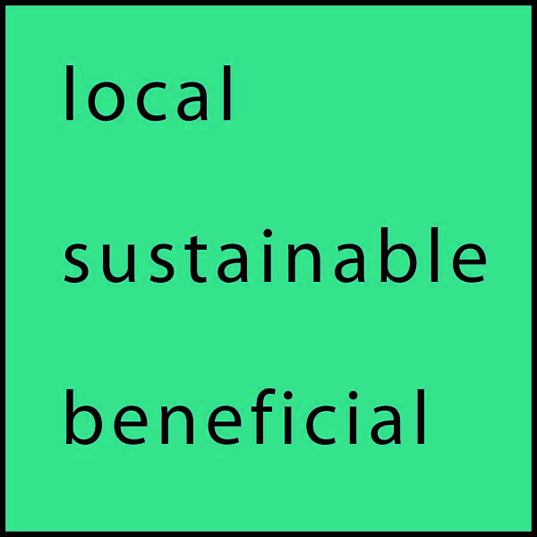 Local, Sustainable, Beneficial