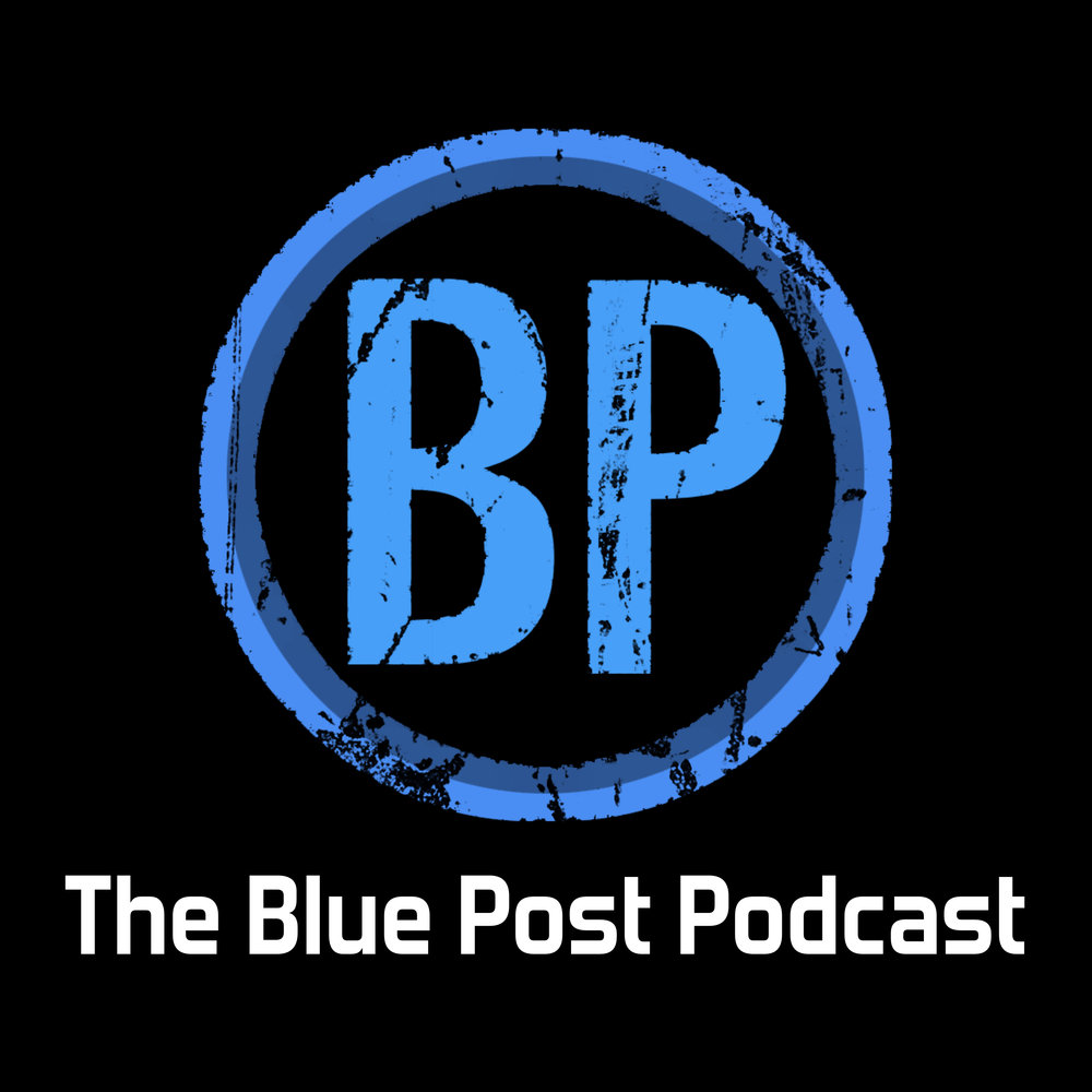 The Blue Post Podcast