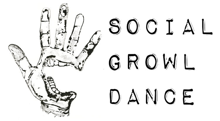 SOCIAL GROWL DANCE