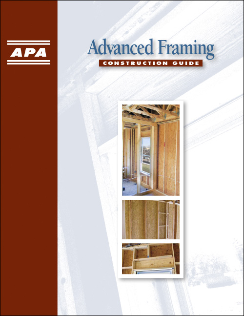Advanced Framing Guide Offers Solutions for Energy-Efficient ...
