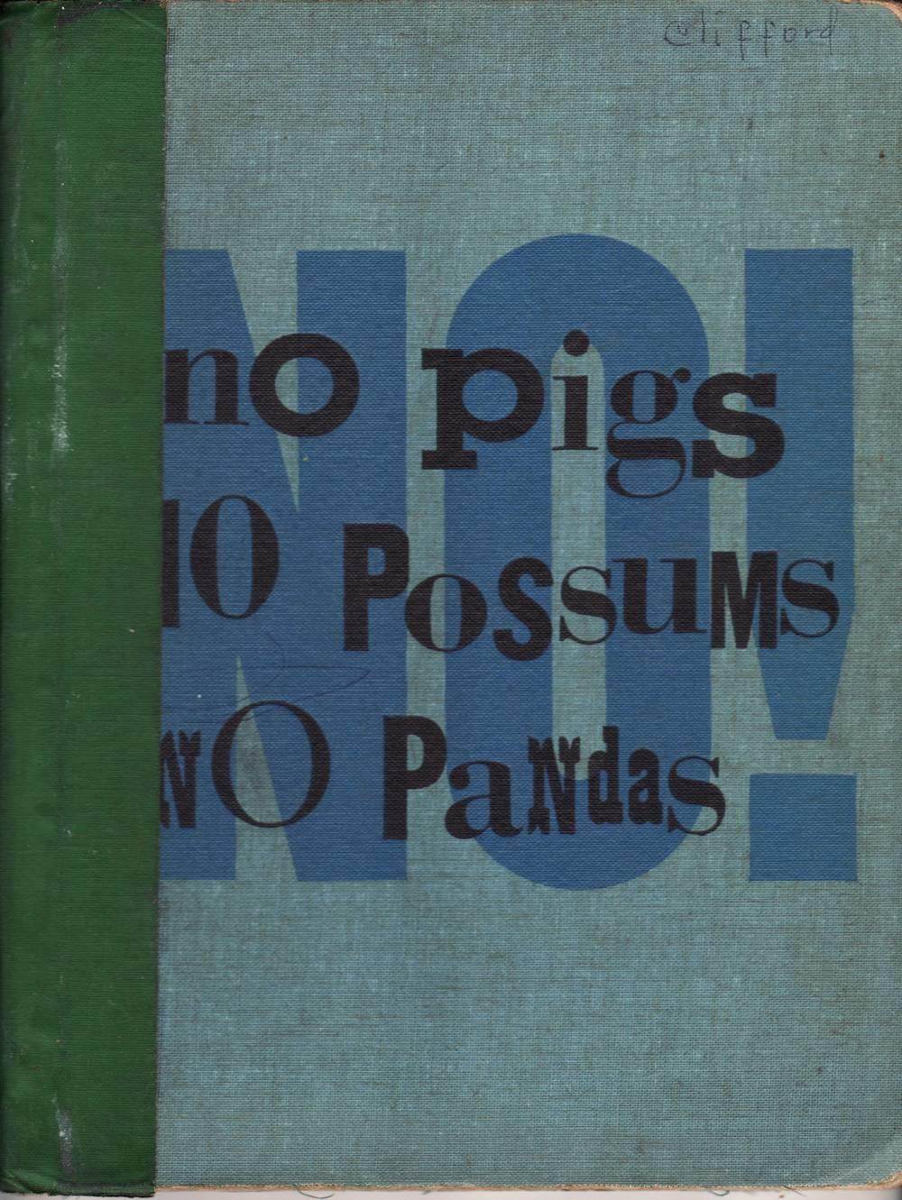 no pigs no possums no pandas( eth and daivd clifford).JPG