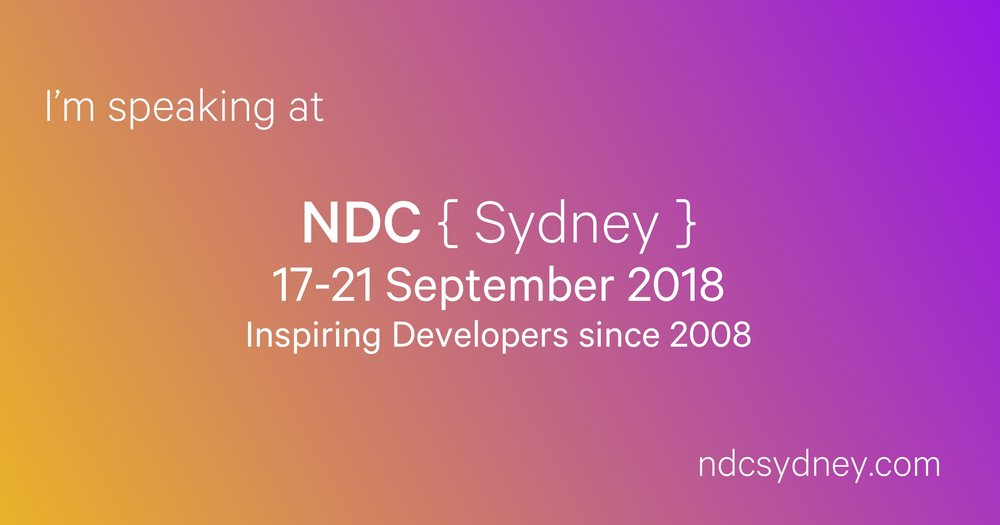 I'm speaking at NDC Sydney