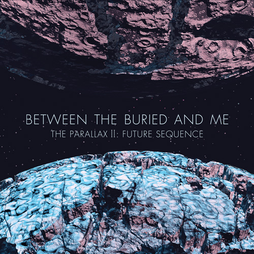 Between The Buried And Me -The Parallax II: Future Sequence  So say in some bizarre universe Pink Floyd, Rush, and King Crimson had intergalactic sex, this album would be the result. The 2nd of two conceptual albums, and the 6th studio album by BTBAM, it finds the band more mature and dynamic then previous releases. But in true BTBAM fashion the brutal heaviness and complex timings can quickly take a left turn in the middle of any song and be replaced with flutes or jazz fusion-polka beats. I think this is their best release to date, and probably the easiest for a new comer to the band to digest and consume .  Must listen track: Astral Body