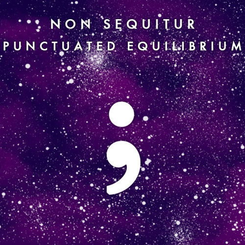 non sequitur punctuated equilibrium epic artist management epic productions free download original