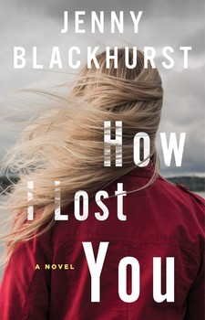 How I Lost you - This one doesn't come out until October, but I got approved for it through Netgalley!Love the cover and the blurb is deeply intriguing.