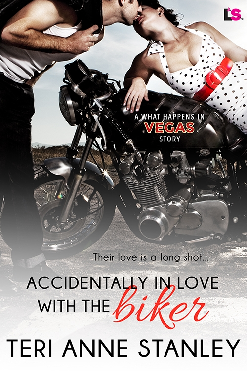 Accidentally in Love with a Biker by Teri Anne Stanley