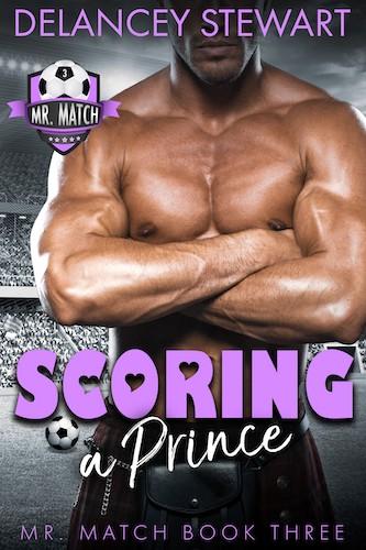 Scoring a Prince by Delancey Stewart