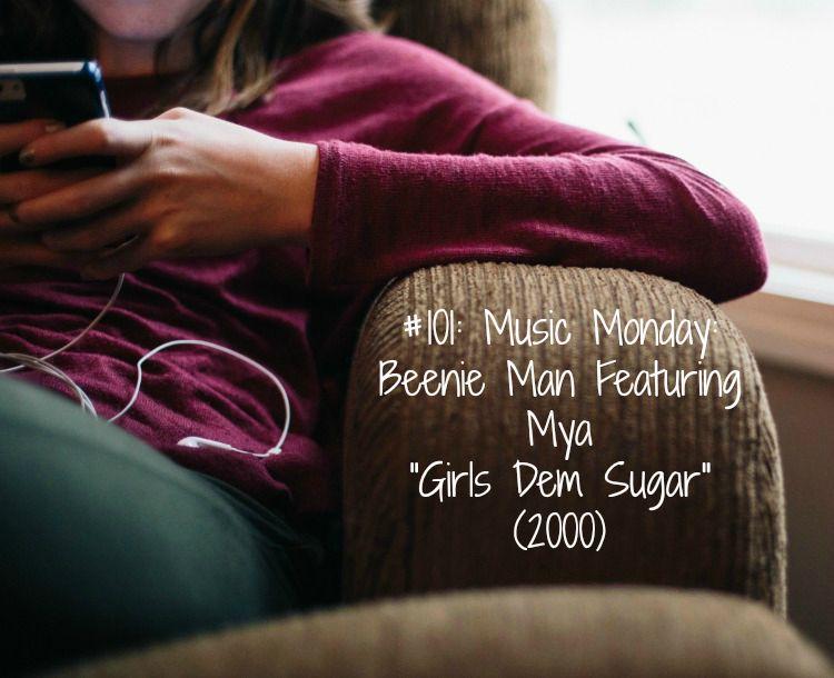 "#101: Music Monday: Beenie Man Featuring Mya ""Girls Dem Sugar"" (2000) - www.shalandaleigh.com"