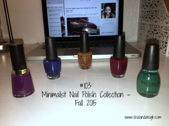 #103 Minimalist Nail Polish Collection - Fall 2015 - www.shalandaleigh.com