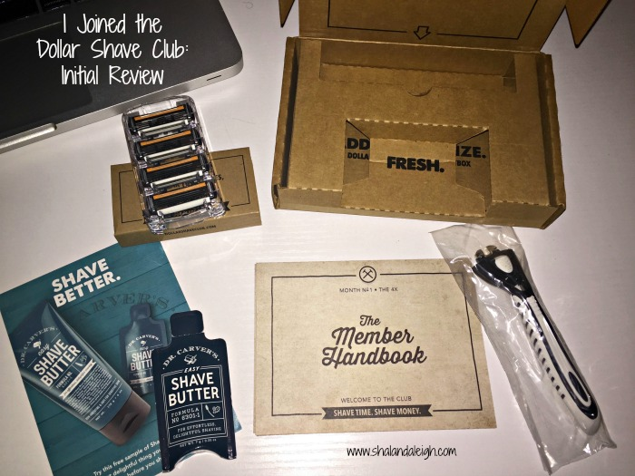 I Joined the Dollar Shave Club: Initial Review - www.shalandaleigh.com