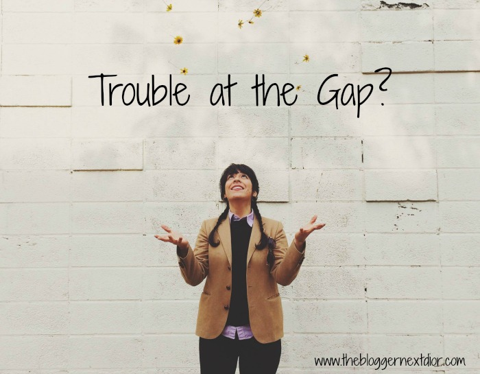 Trouble at the Gap - www.thebloggernextdior.com