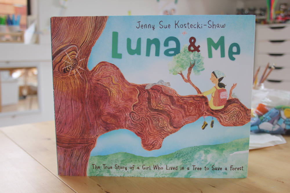 Find the shade of a big tree and read Luna & Me. Luna lived in a Redwood tree for almost two years to prevent it from being cut down. Now, that's what I call a Nature Girl.