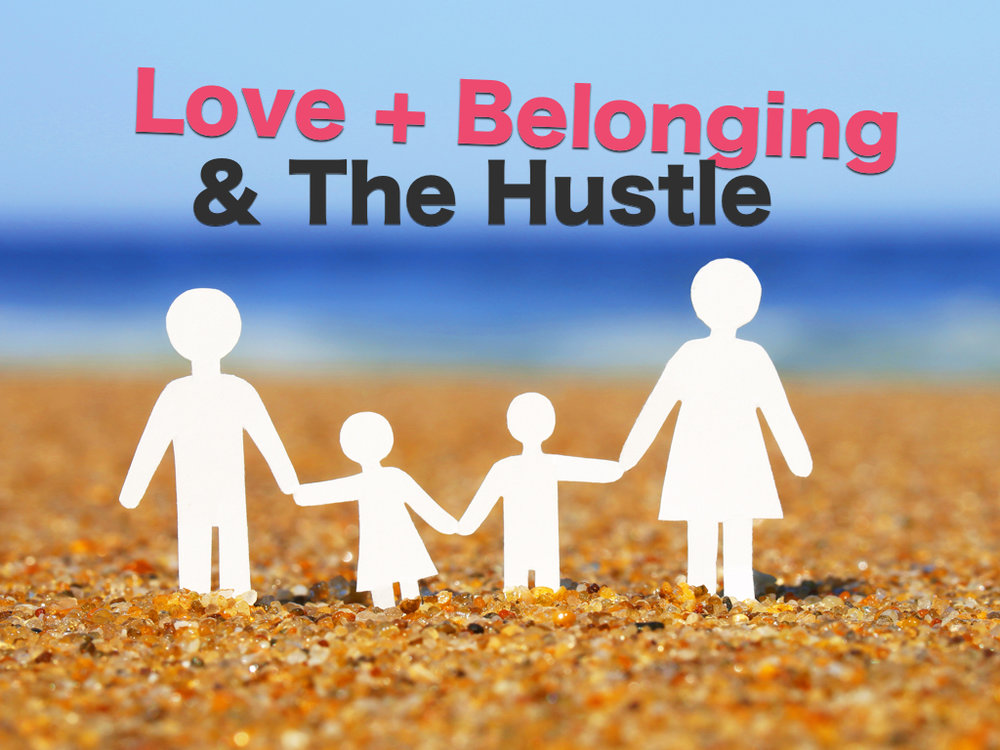 lovebelonging&hustle.jpg