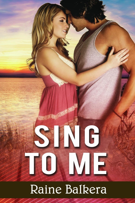 Raine Balkera Sing To Me