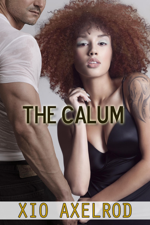 Xio Axelrod, The Calum