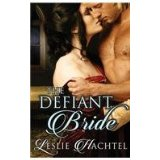 The Defiant Bride by Leslie Hachtel