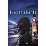Broken Chords by Carrie Elks