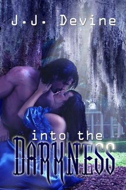 Into the Darkness by J.J. Devine