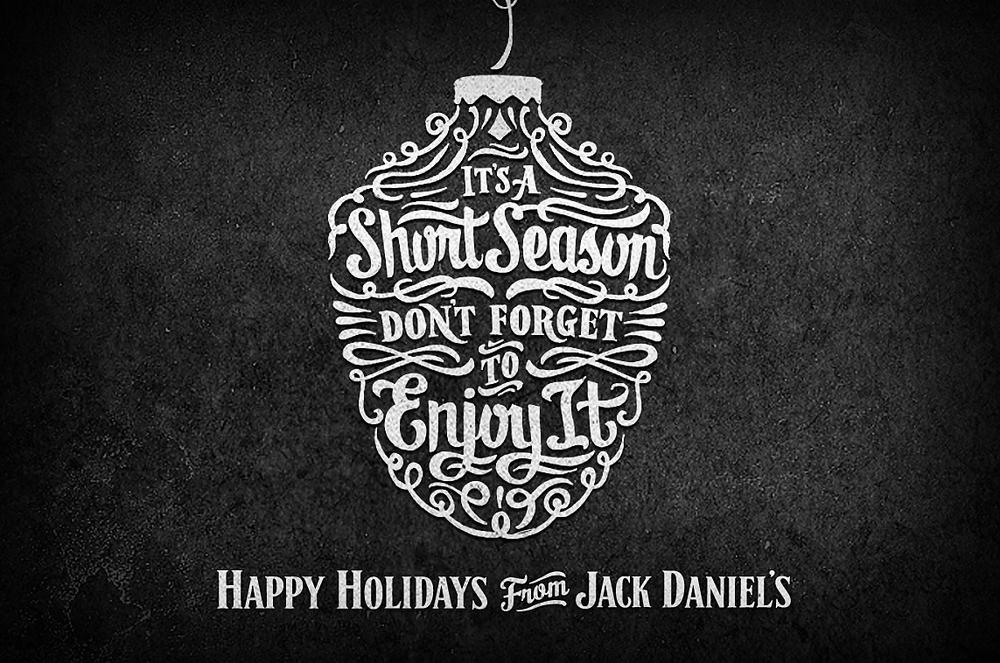 Client: Jack Daniel's  Role: Hand Lettering  Studio:  Arnold Worldwide   Credit: Kyle Marks (Lettering), J  oel Felix (Lettering), Erin Butner (Art Direction)