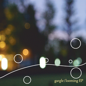 Looming EP by Gargle