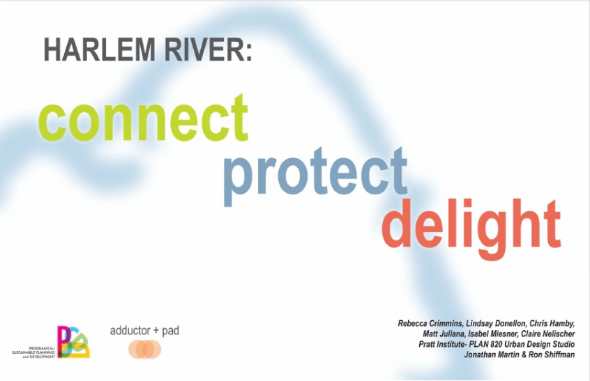 Harlem River: Protect, Connect, Delight
