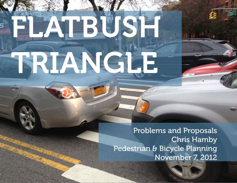 Flatbush Triangle: Problems and Proposals