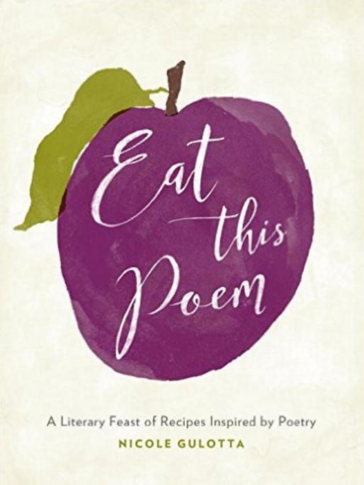 Eat This Poem Cookbook