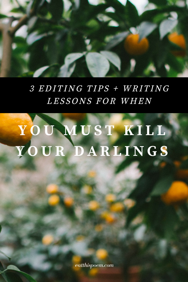 Tips for when you must kill your darlings
