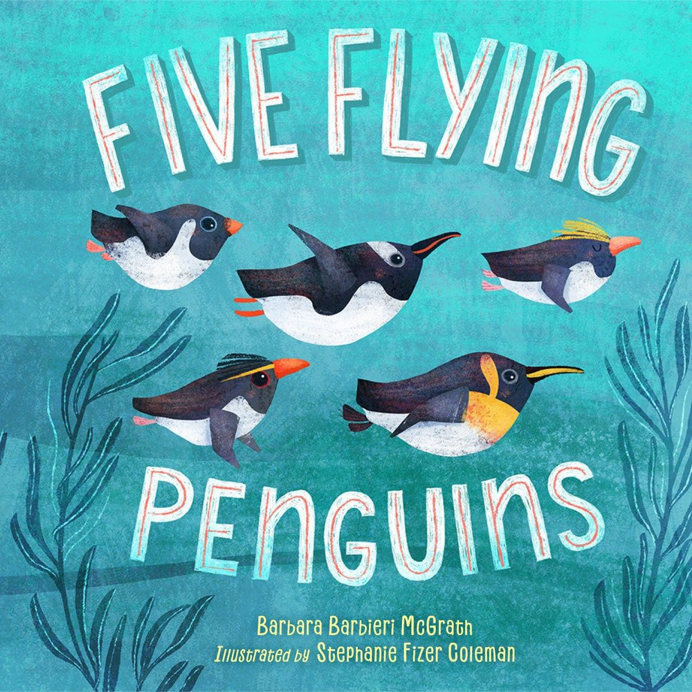 Five Flying Penguins - Charlesbridge 2018