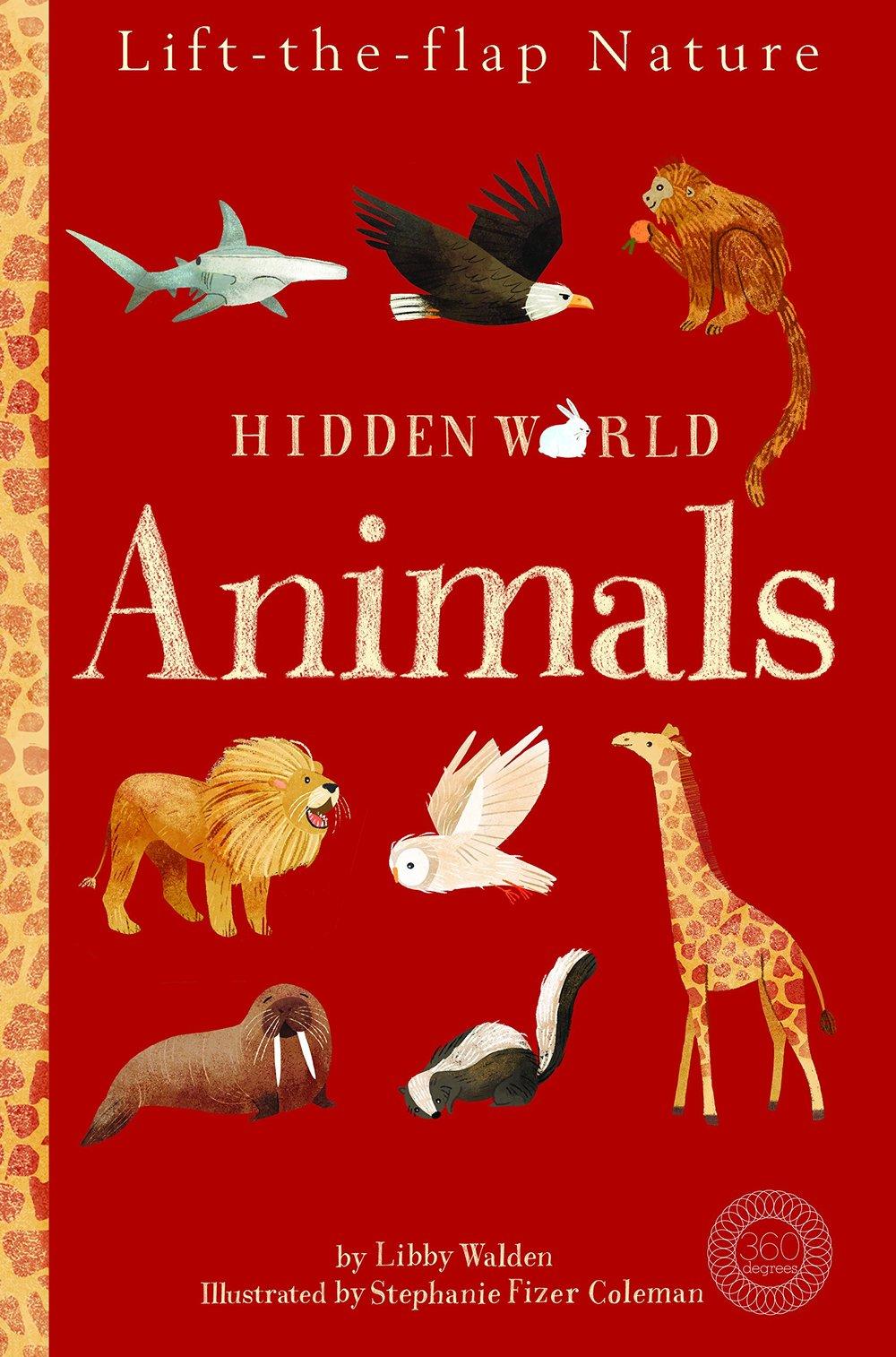 Hidden World: Animals - Caterpillar Books September 2018